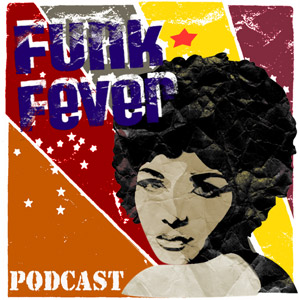 funk fever podcast